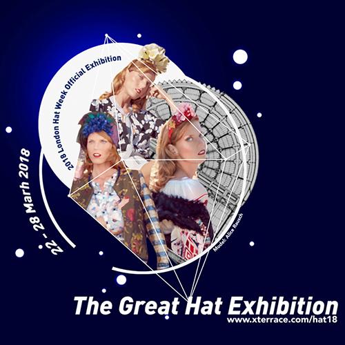 London Hat Week 2018 X-Terrace Hat Exhibition